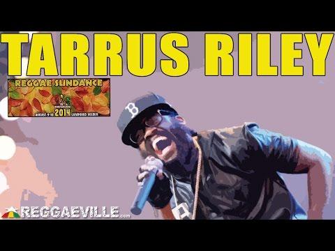 Tarrus Riley @ Reggae Sundance 2014 [8/10/2014]