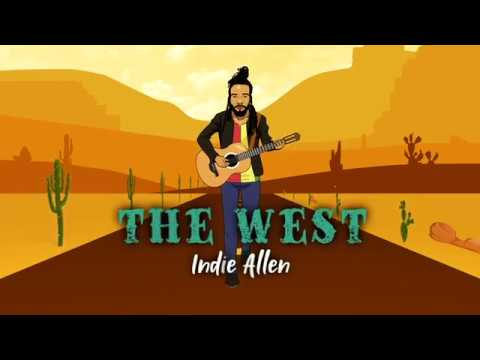 Indie Allen - The West (Lyric Video) [10/31/2018]