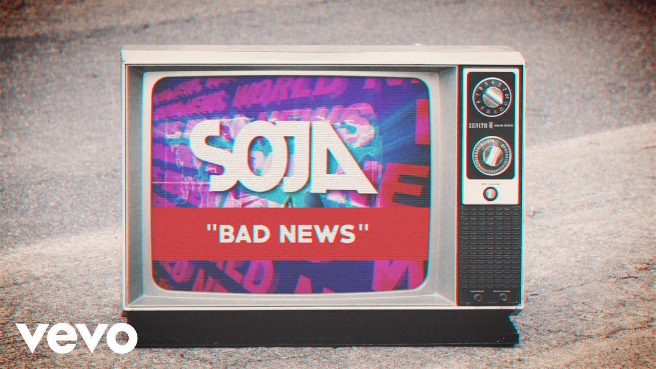 SOJA - Bad News (Lyric Video) [5/24/2017]