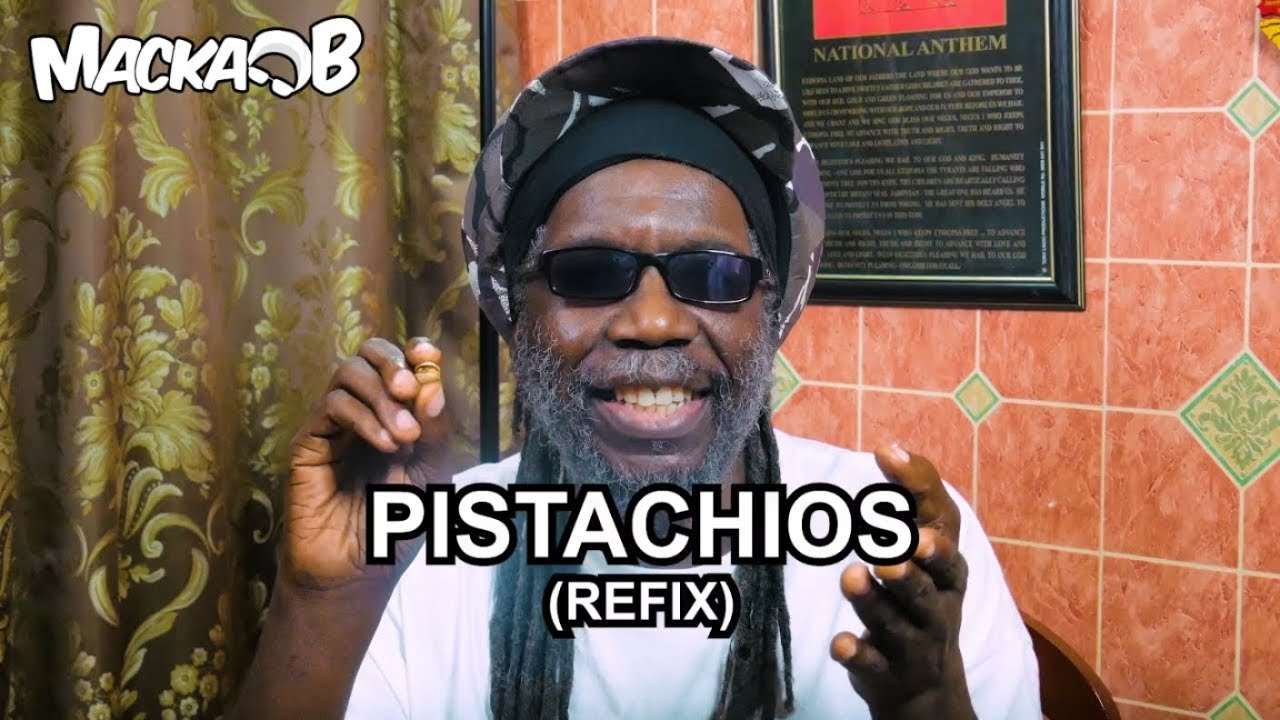 Macka B's Wha Me Eat Wednesdays - Pistachios (Refix) [8/29/2018]