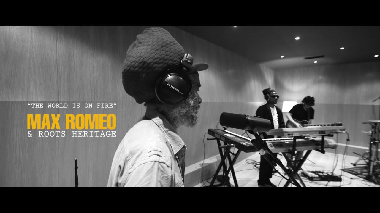 Max Romeo & Roots Heritage - The World Is On Fire (Live at Baco Studio) [7/24/2019]