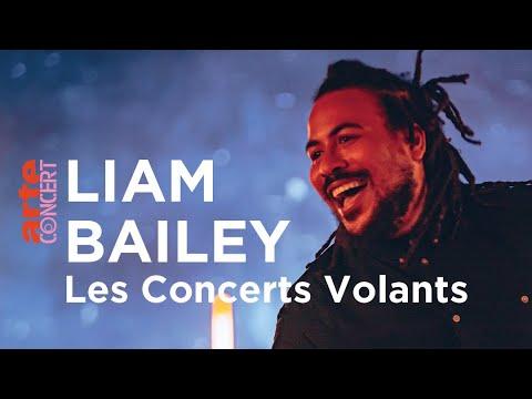 Liam Bailey @ Concerts Volants (ARTE Concert) [1/7/2021]