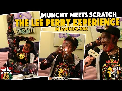 Munchy meets Scratch - The Lee Perry Experience in Jamaica (PART III) [3/11/2016]
