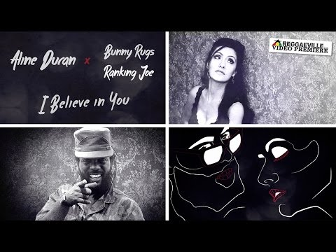 Aline Duran & Bunny Rugs - I Believe in You (Ranking Joe Remix) [7/8/2016]