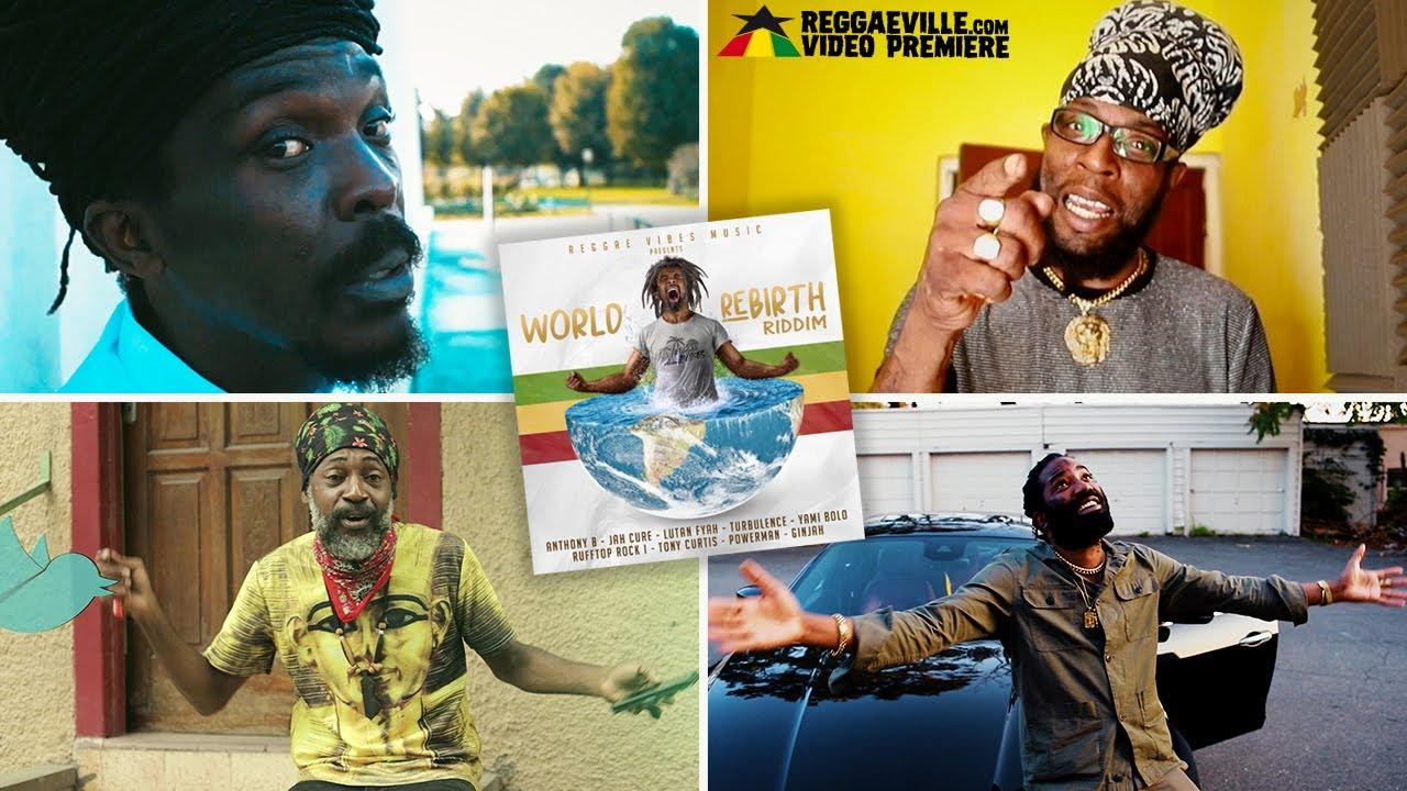 Anthony B, Ginjah, Jah Cure, Lutan Fyah & many more - World Rebirth Riddim Medley [1/18/2021]