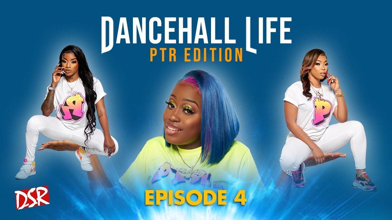 Dancehall Life - It's Pretty Dolly Birthday (Episode 4) [5/3/2021]