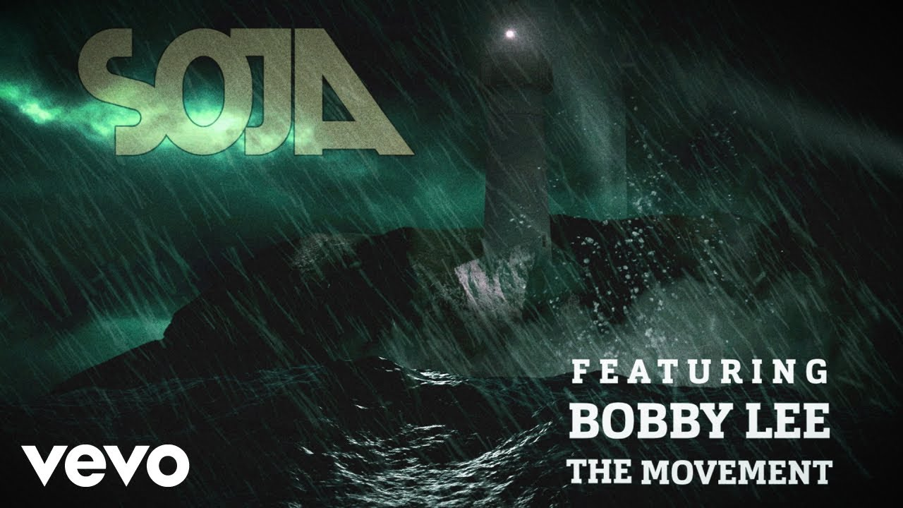 SOJA feat. Bobby Lee & The Movement - Beacon Of Light (Lyric Video) [4/30/2020]