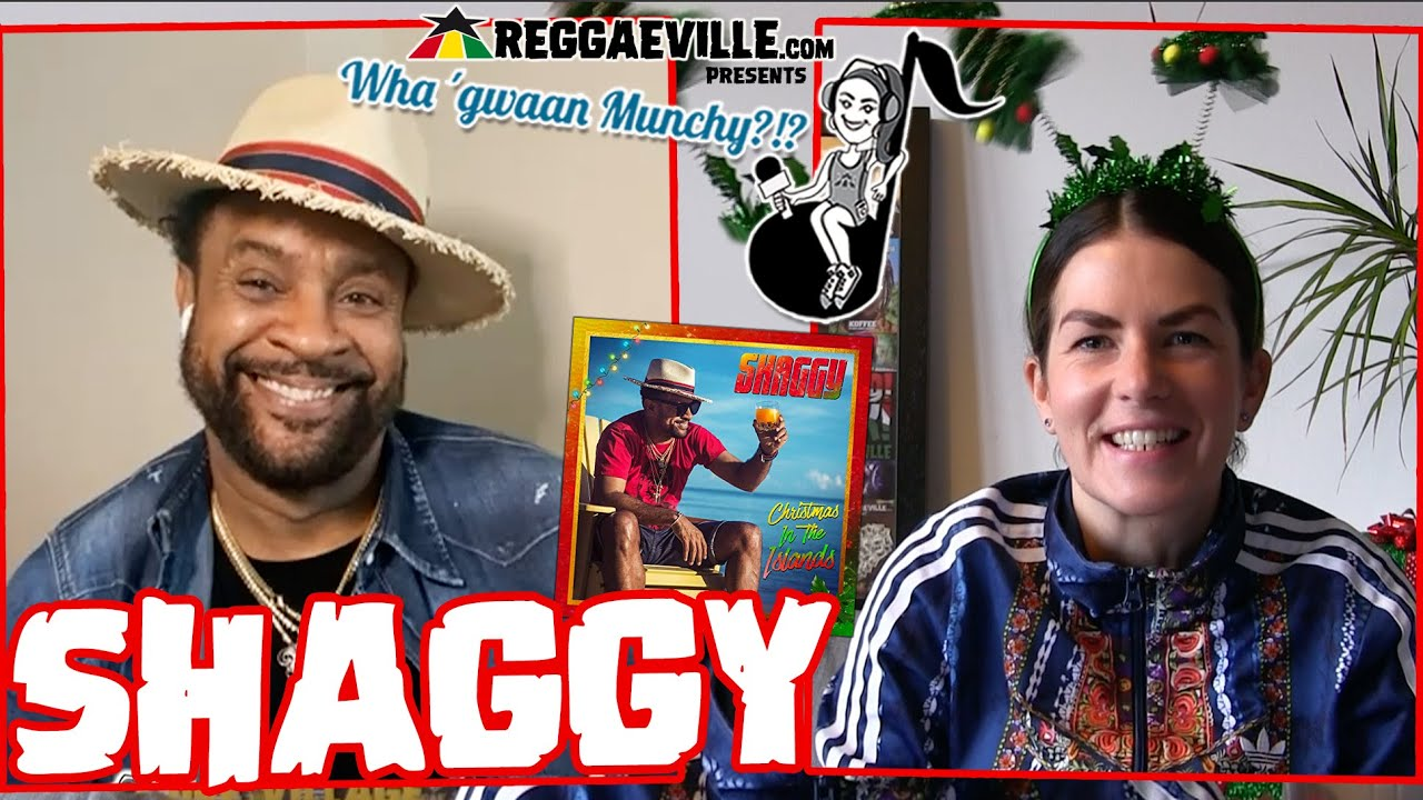 Shaggy @ Wha' Gwaan Munchy?!? #56 (December 2020) [12/21/2020]