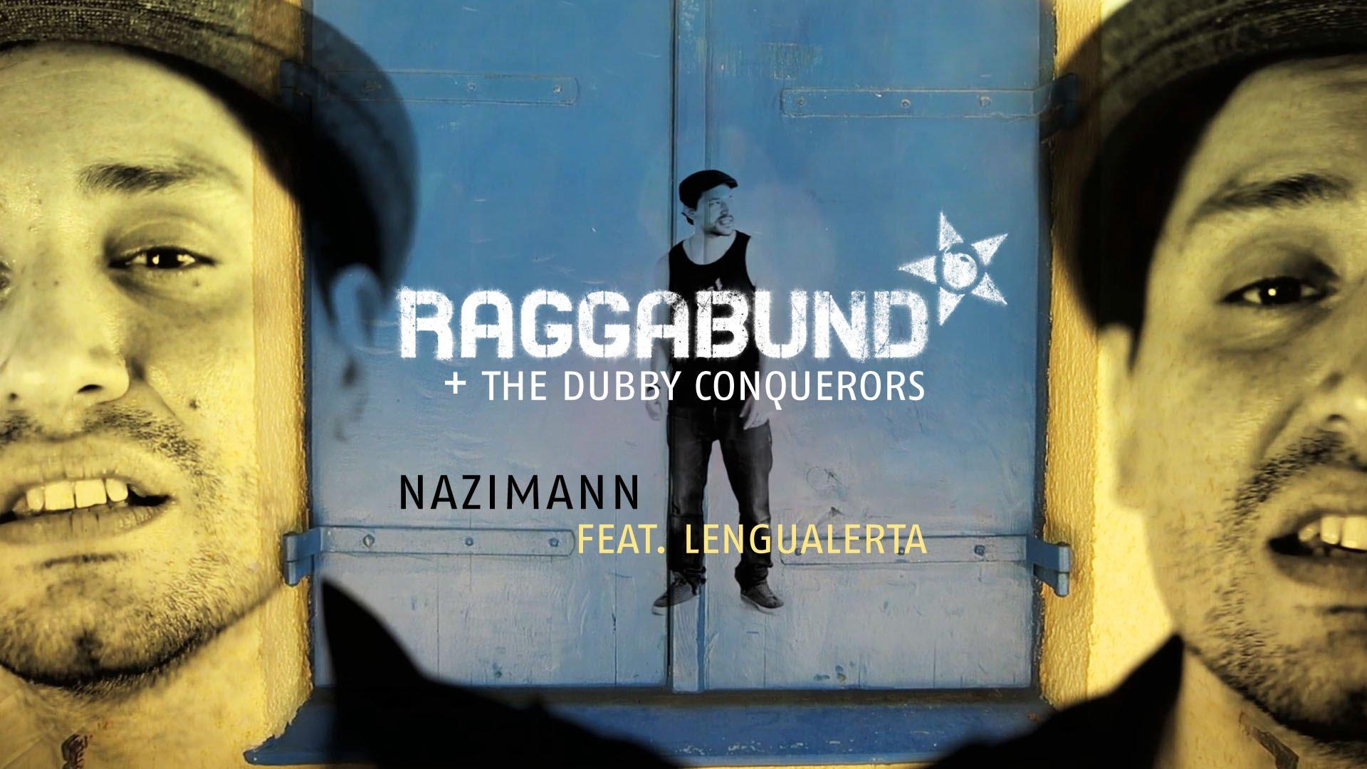 Raggabund feat. Lengualerta - Nazimann [2/2/2016]