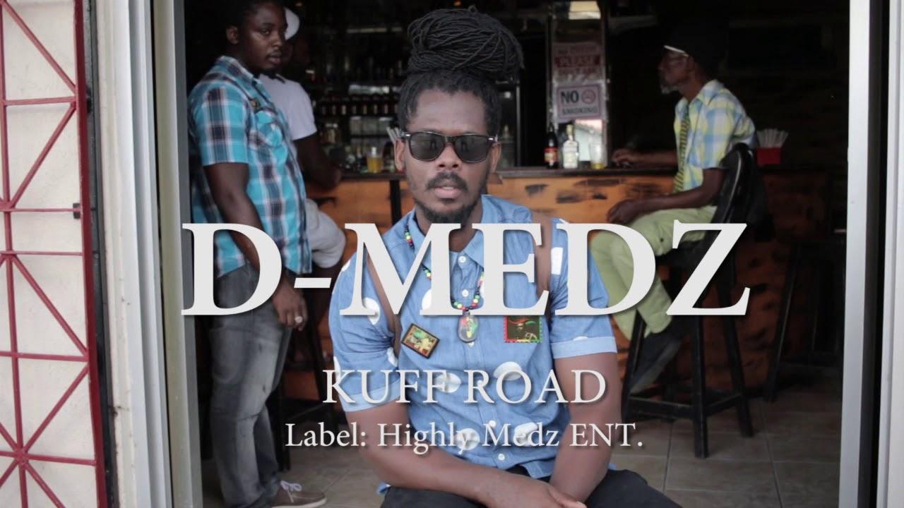D-Medz - Kuff Road [10/31/2017]