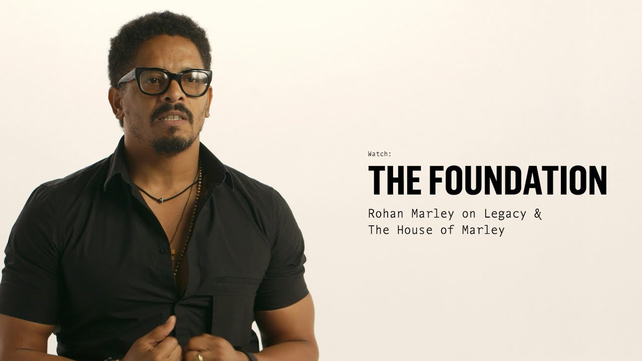 The Foundation - Rohan Marley on Legacy & House of Marley [7/20/2017]