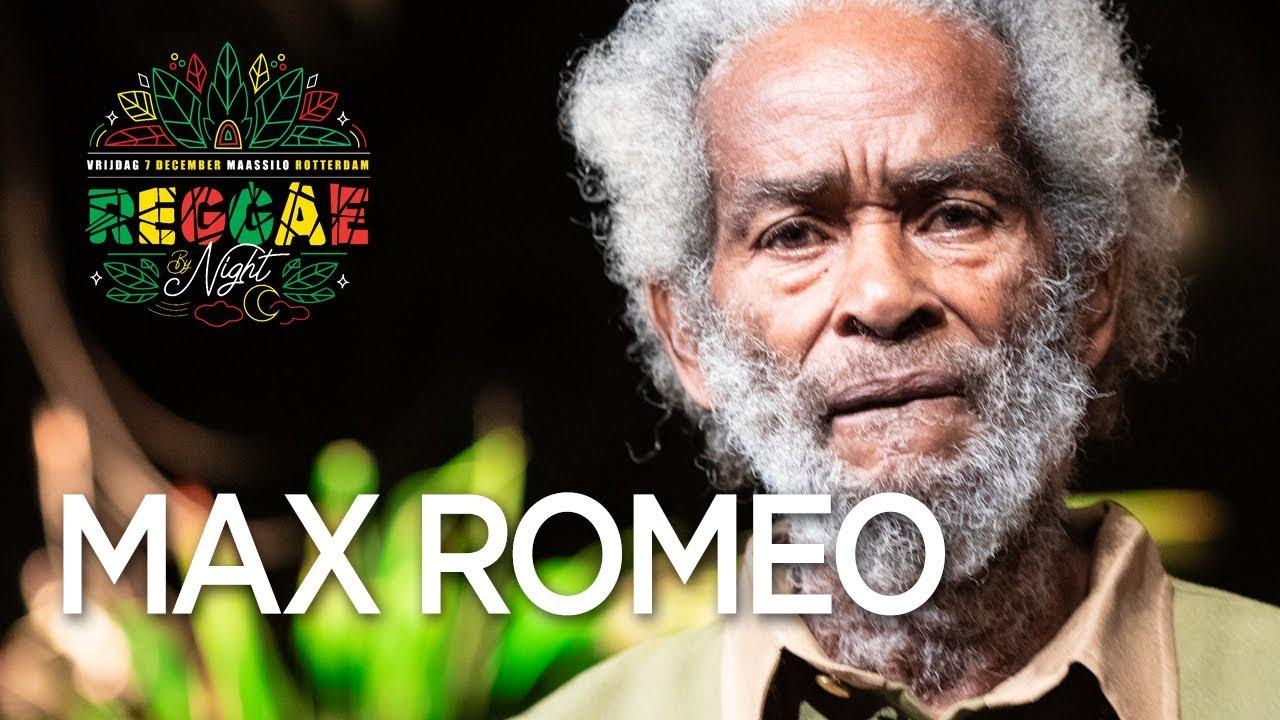 Max Romeo @ Rotterdam Reggae by Night 2018 [12/7/2018]