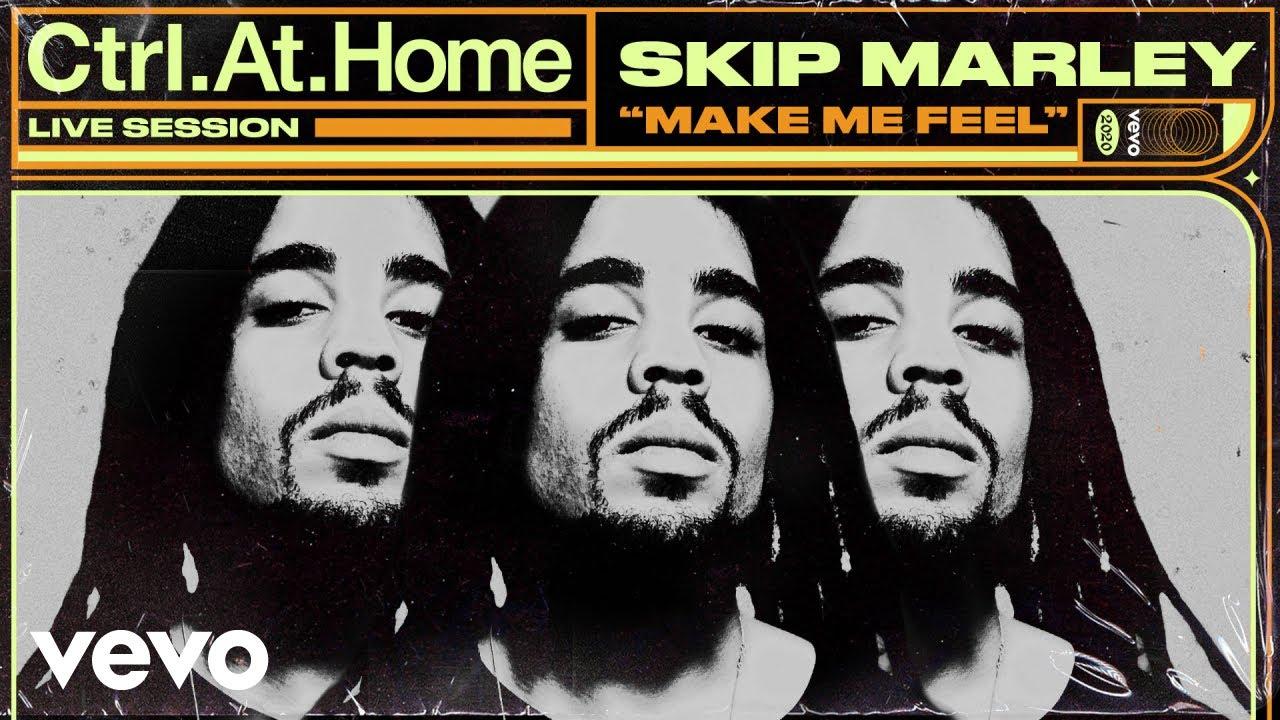 Skip Marley - Make Me Feel @ Vevo Ctrl.At.Home [9/9/2020]