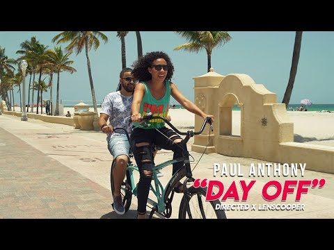 Paul Anthony - Day Off [7/22/2019]