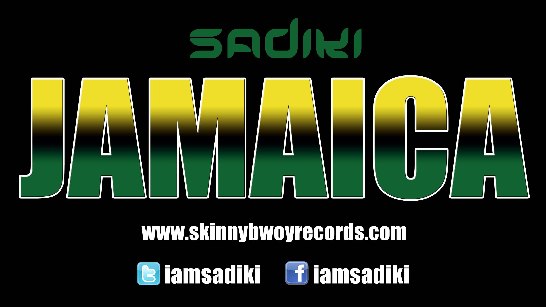Sadiki - Jamaica [7/8/2013]