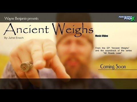 Juhst Enoch - Ancient Weighs [5/20/2014]