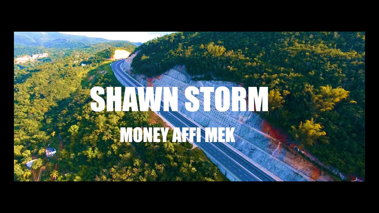 Shawn Storm - Money Affi Mek [9/12/2021]