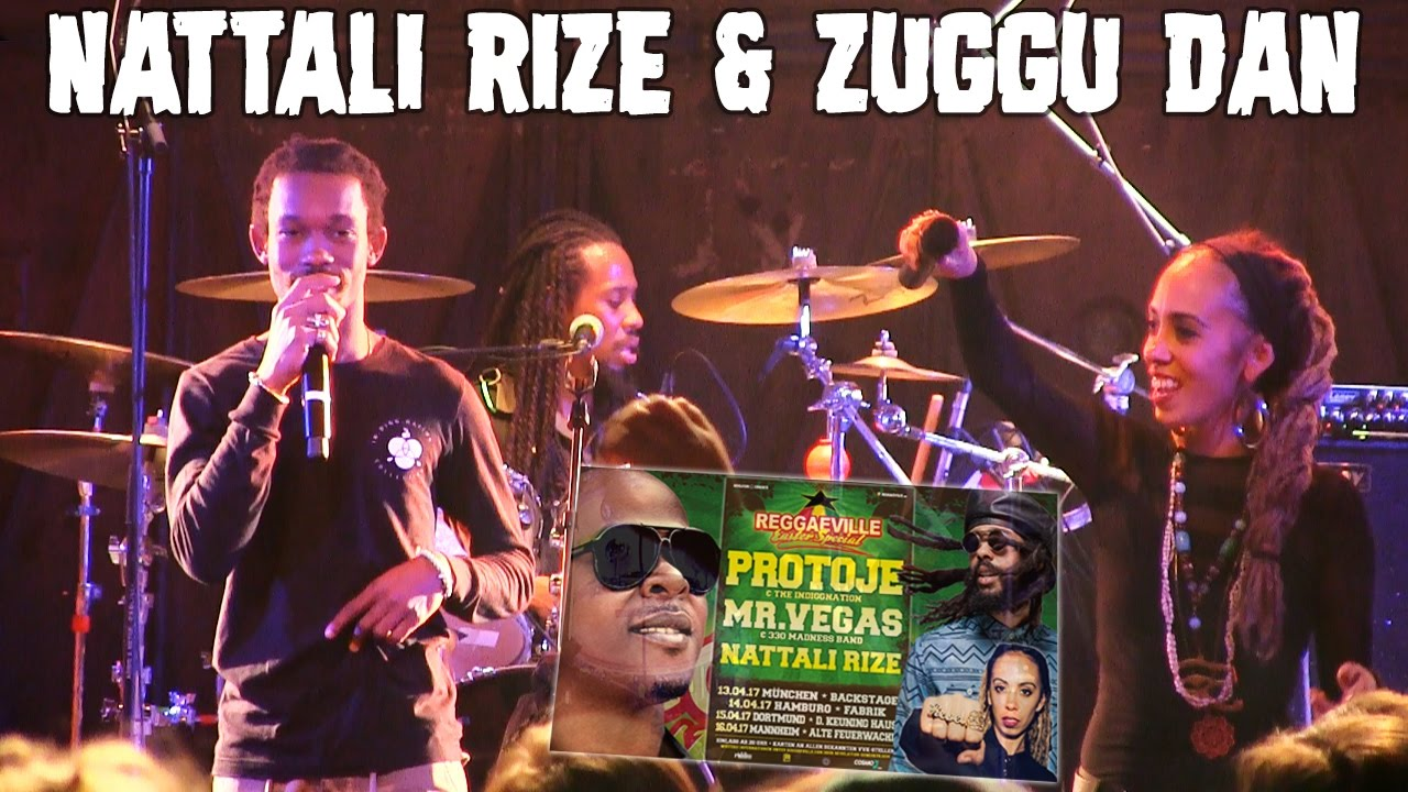 Nattali Rize feat. Zuggu Dan - Rebel Love in Hamburg, Germany @ Reggaeville Easter Special 2017 [4/14/2017]