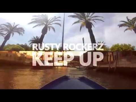 Rusty Rockerz - Keep Up [8/29/2016]