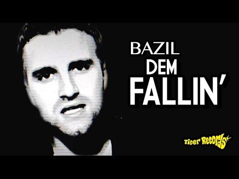 Bazil - Dem Fallin' [10/20/2011]