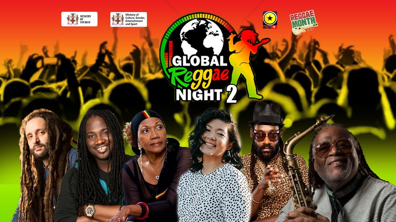 Global Reggae Night 2021 (Night 2) [2/27/2021]