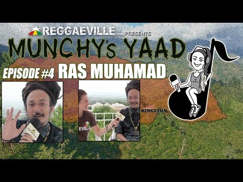 Ras Muhamad @ Munchy's Yaad - Episode #4 [5/29/2015]