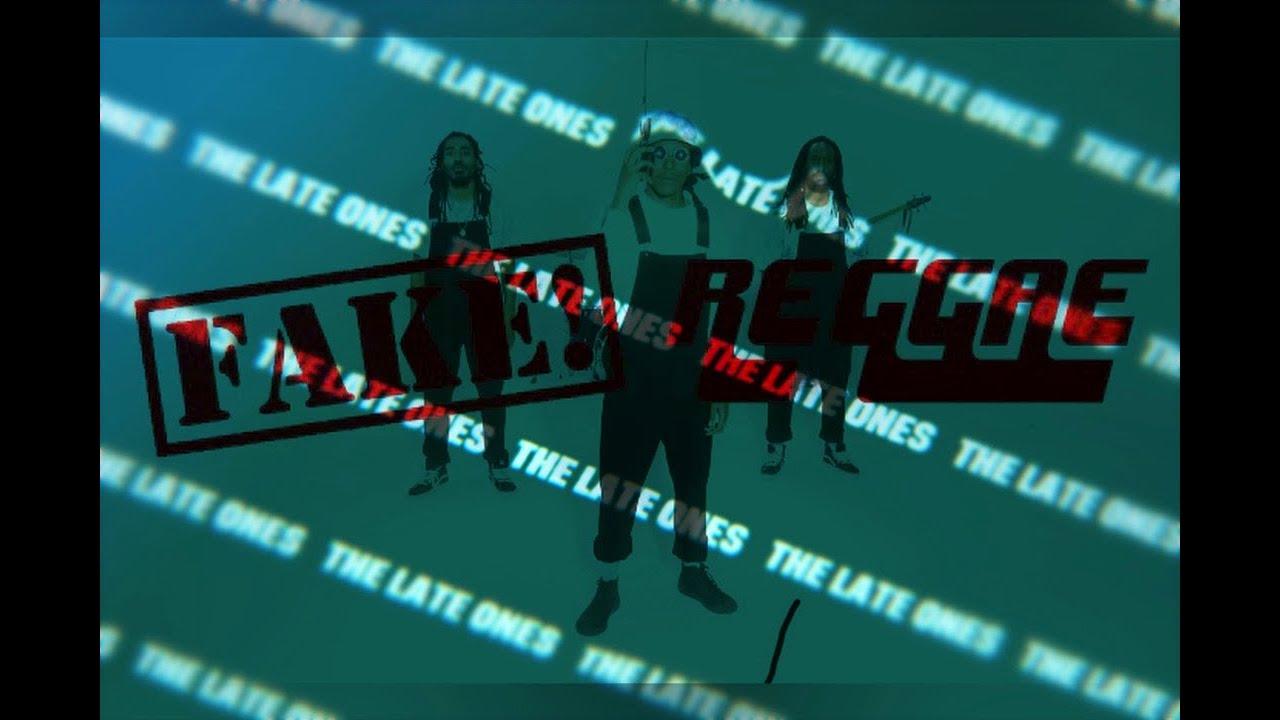 The Late Ones - Fake Reggae [6/9/2021]