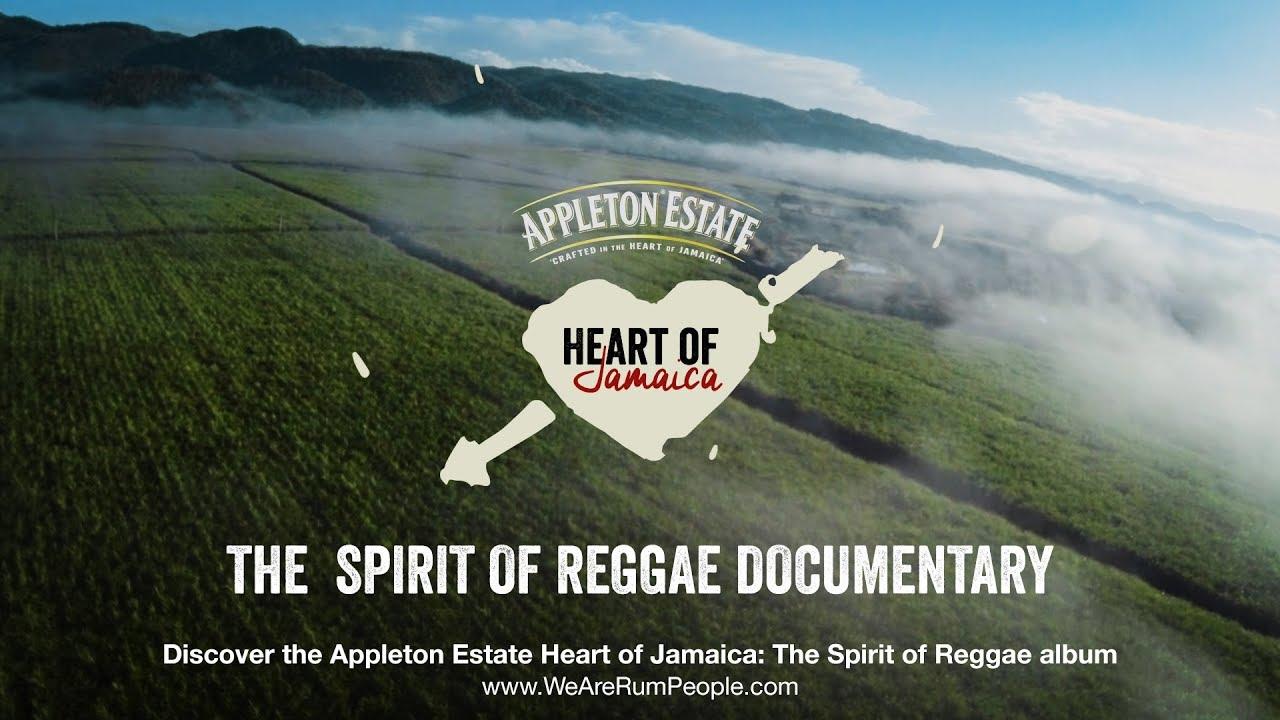 Appleton Estate Heart of Jamaica: The Spirit of Reggae Documentary [2/20/2019]