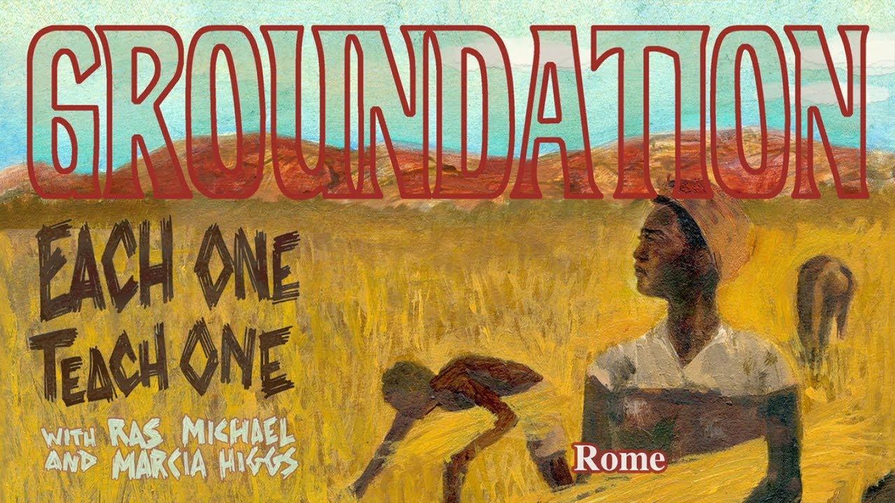 Groundation feat. Ras Michael & Marcia Higgs - Rome (Lyric Video) [2/19/2018]