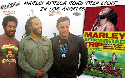 Review: Ziggy Marley @ Africa Road Trip Launch 5/10/2013
